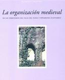 La organización medieval de los territorios del Valle del Nansa y Peñarrubia (Cantabria)