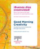 ¡Buenos días creatividad! Hacia una educación que despierte la capacidad de crear