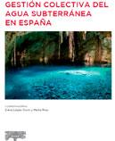 Gestión colectiva del agua subterránea en España