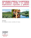 Seguridad hídrica y alimentaria en América Latina y el Caribe.