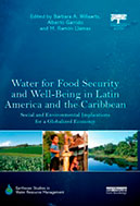 Water for Food Security and Water for Food Security, Fundación BotínWell-being in Latin America and the Caribbean. Social and Environmental implications for a Globalized Economy.