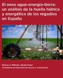 El nexo agua-energía-tierra: un análisis de la huella hídrica y energética de los regadíos en España