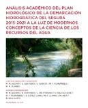 Análisis académico del Plan Hidrológico de la demarcación hidrográfica del Segura 2015-2021 a la luz de modernos conceptos de la ciencia de los recursos del agua