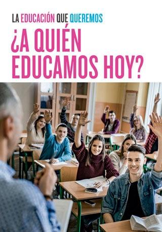 La educación que queremos 2021