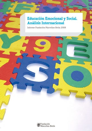 Educación emocional y social. Análisis internacional 2008.