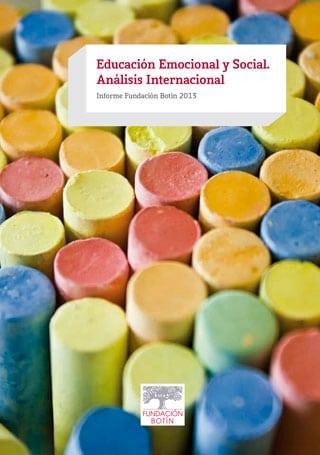 Educación emocional y social. Análisis internacional 2013.