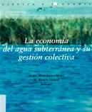 La economía del agua subterránea y su gestión colectiva