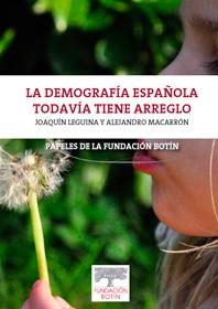 La demografía Española todavía tiene arreglo