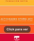 Actividades Otoño 2011 de la Fundación Botín. Conciertos, conferencias, exposiciones y talleres