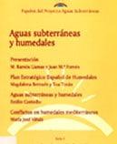 Papeles de Aguas Subterráneas nº 11: Aguas subterráneas y humedales