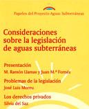 Papeles de Aguas Subterráneas nº 12: Consideraciones sobre la legislación de aguas subterráneas