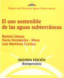 Papeles de Aguas Subterráneas nº1: El uso sostenible de las aguas subterráneas