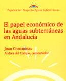 Papeles de Aguas Subterráneas nº 8: El papel económico de las aguas subterráneas en Andalucía