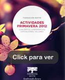 Actividades Primavera 2012 de la Fundación Botín. Conciertos, conferencias, exposiciones y talleres