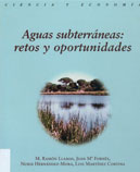 Aguas subterráneas: retos y oportunidades